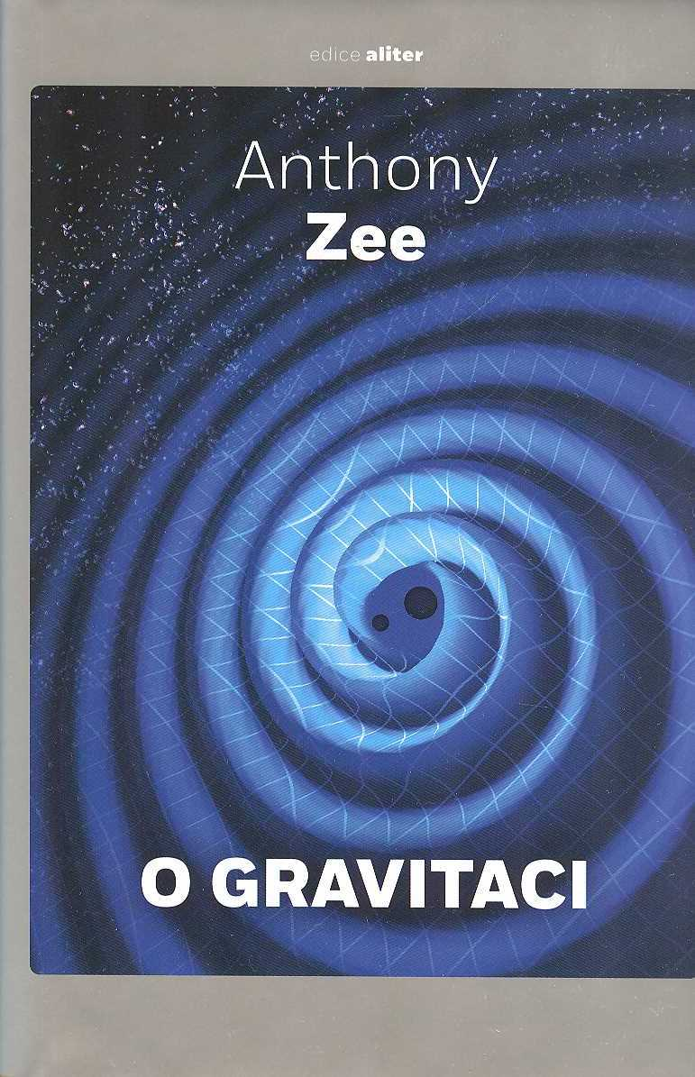 Zee Anthony: O gravitaci